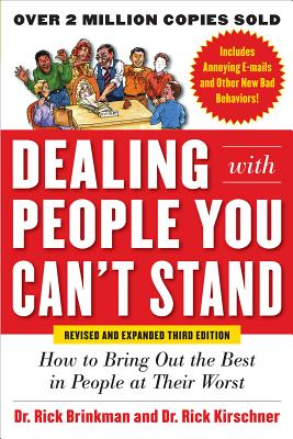 Dealing With People You Can't Stand By Brinkman, Rick/ Kirschner, Rick