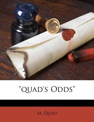 'Quad's Odds' by Quad, M. [Paperback]